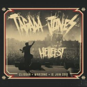 « Live at Hellfest » – Tagada Jones !