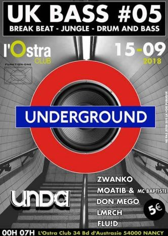 54 - UK Bass #05 @ L'Ostra Club le 15/09/2018