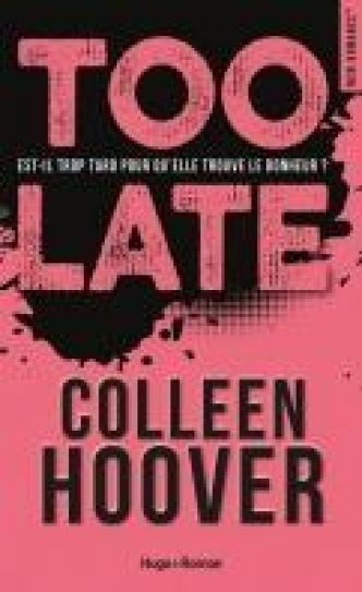 Too late par Colleen Hoover