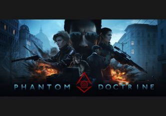 Test - Phantom Doctrine, l'espion qui merdait