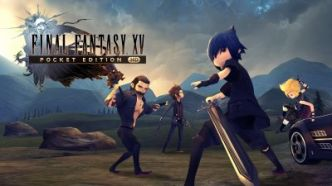 TEST - Final Fantasy XV Pocket Edition HD : que vaut la version Switch ?