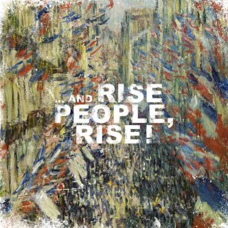 Rise People, Rise « ... and Rise People, Rise »