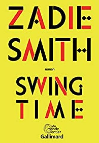 Swing Time par Zadie Smith