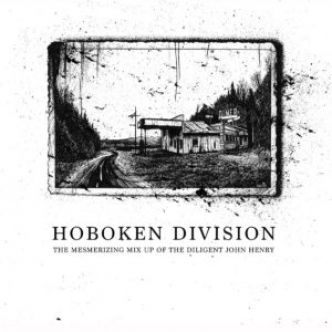 Hoboken Division «The mesmerizing mix up of the diligent John Henry»