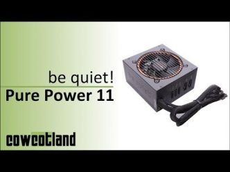 [Cowcot TV] Présentation alimentation be quiet! Pure Power 11, 700 watts