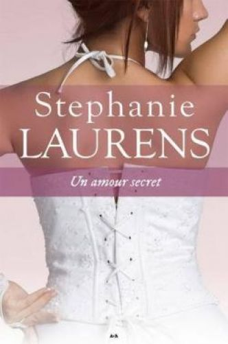 Cynster, tome 5 : Un amour secret par Stephanie Laurens