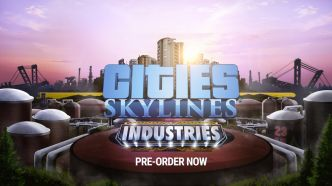 Test de Cities Skylines : Industries, du pétrole à la voiture