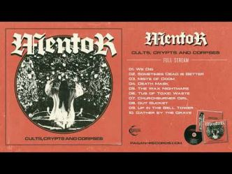 Mentor (Black / Thrash Metal / Punk) sort dans quelques jours son nouvel album, Cults, Crypts And...