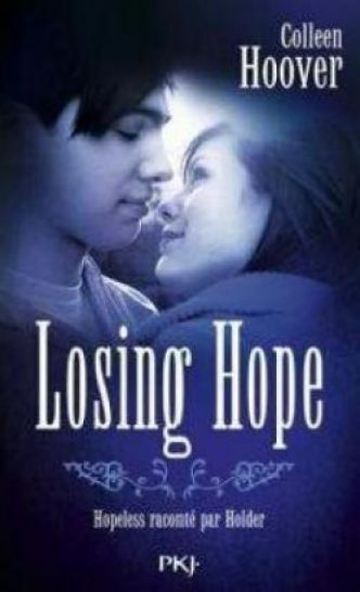 Hopeless, tome 2 : Losing Hope par Colleen Hoover