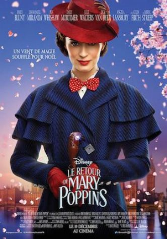 LE RETOUR DE MARY POPPINS de Rob Marshall : la critique du filmsortie cinéma