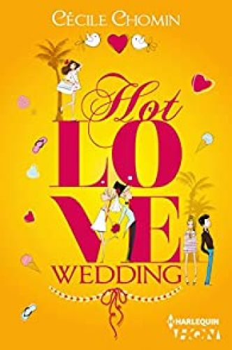 Hot Love Wedding par Cécile Chomin