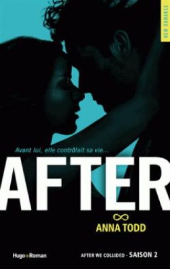 After, tome 2 : After We Collided par Anna Todd