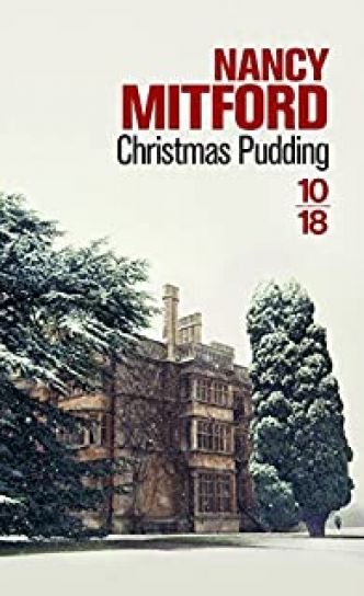 Christmas Pudding par Nancy Mitford