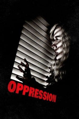 Oppression Film Streaming - Complet Français 2016 (HDRip)