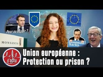 UNION EUROPEENNE : PROTECTION OU PRISON ?