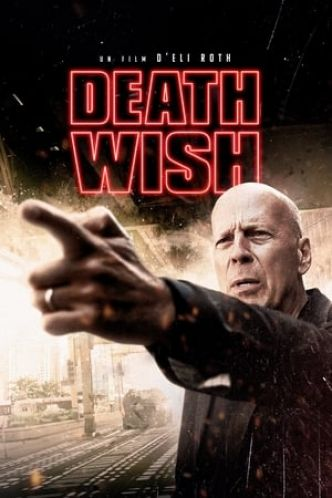 Death Wish Film Streaming - Complet Français 2018 (HDRip)
