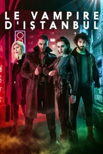 Le vampire d'Istanbul Série Streaming - Complet HDRip (2019)