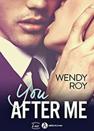 You? after me par Wendy Roy