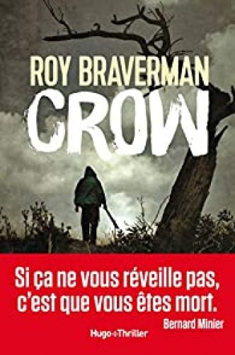 Hunter, tome 2 : Crow par Roy Braverman