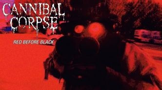 Cannibal Corpse : nouvelle vidéo 'Red Before Black'