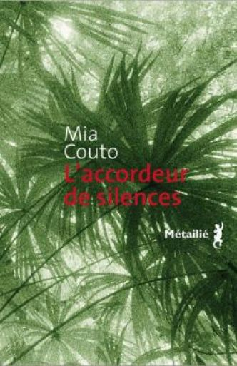 L'accordeur de silences par Mia Couto