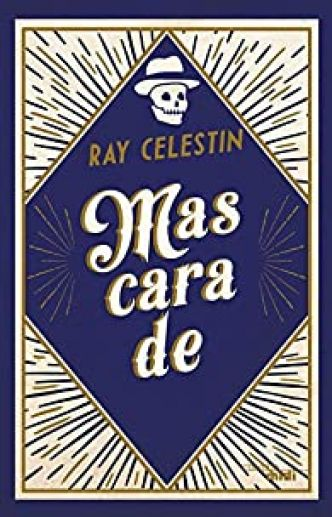 Mascarade par Ray Celestin