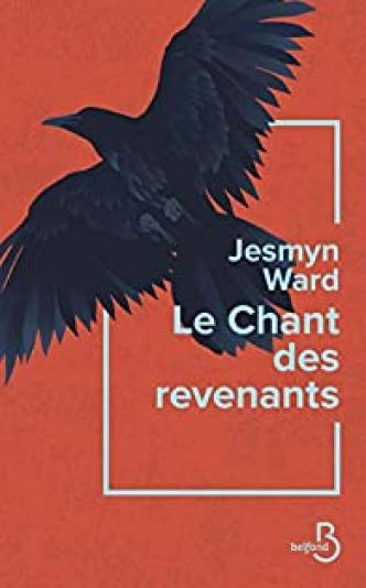 Le chant des revenants par Jesmyn Ward