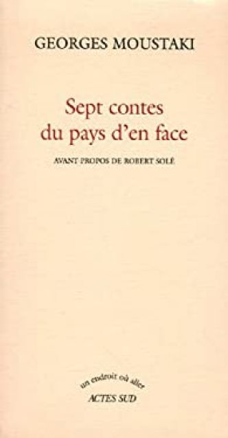 Sept contes du pays d'en face par Georges Moustaki