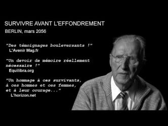 """Survivre avant l'effondrement"" - Documentaire"