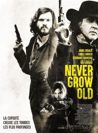 NEVER GROW OLD de Ivan Kavanagh : la critique du film