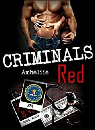 Criminals Red par  Amheliie