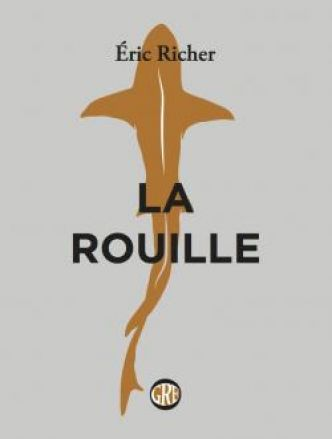 La rouille par Eric Richer