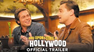 """Once Upon a Time... in Hollywood"", un conte ""made in Tarantino"""