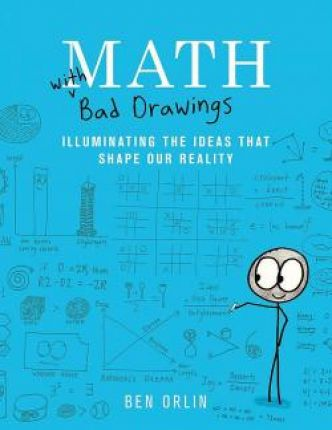 Math With Bad Drawing par Ben Orlin