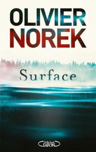 Surface par Norek Olivier