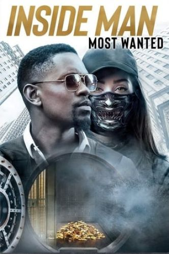 Voir Inside Man Most Wanted Film