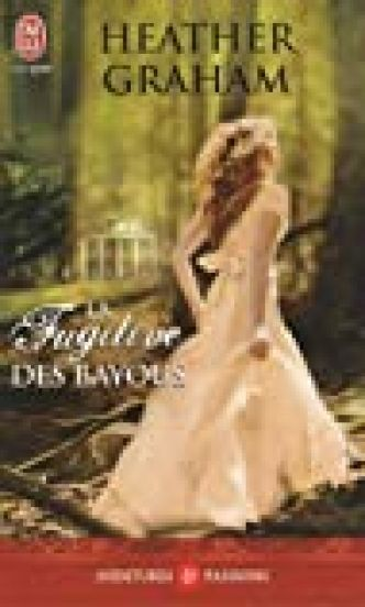 La Fugitive des bayous par Heather Graham