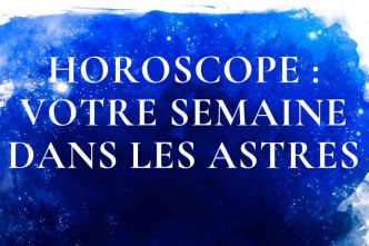 Horoscope de la semaine du 23 septembre