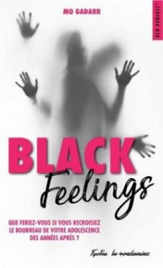 Black Feelings par Mo Gadarr