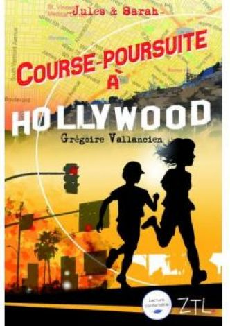 Jules et Sarah, course-poursuite à Hollywood par Grégoire Vallancien