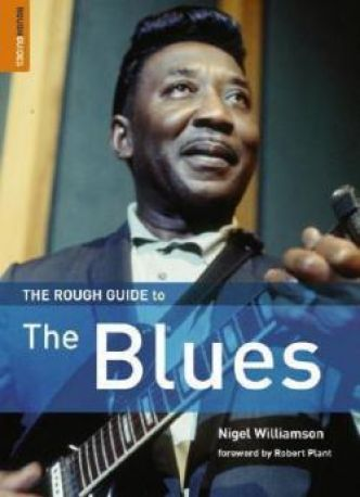 The Rough Guide to Blues par Nigel Williamson