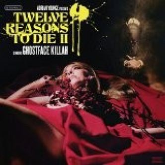 Ghostface Killah sortira Twelve Reasons to Die II en juillet