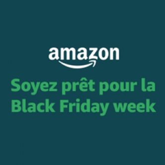Black Friday Week : Amazon lance ses promotions !!! Notre MEGA sélection