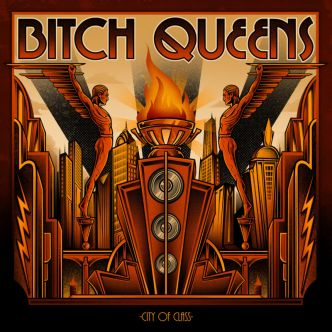 Bitch Queens – City of Class