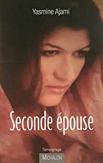 Seconde épouse par Yasmine Ajami