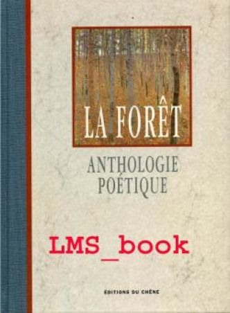 Anthologie poétique de la forêt par  Office National Fore