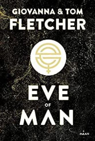 Eve of man, tome 1 par Tom Fletcher