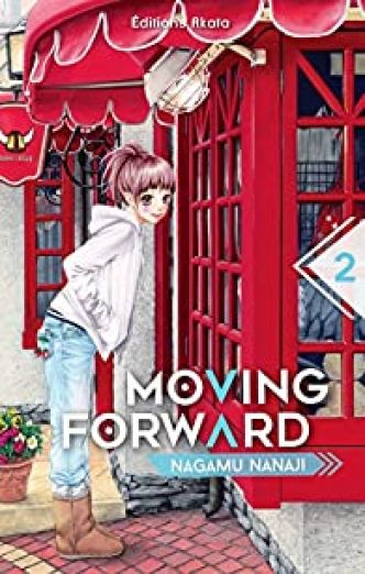 Moving Forward, tome 2 par Nagamu Nanaji