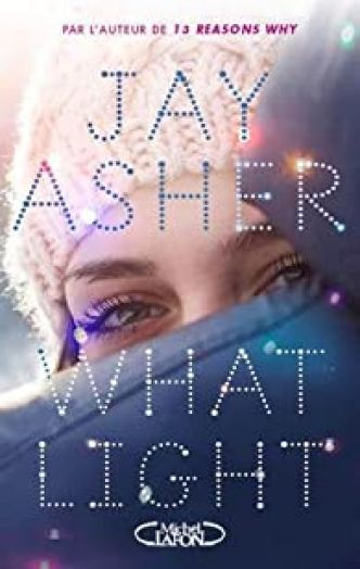 What Light par Jay Asher