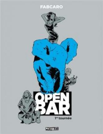 Open bar - 1re tournée  par  Fabcaro